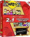 2 IN 1 EDUCATIONAL PACK - SAFETY AND MANNERS DVD