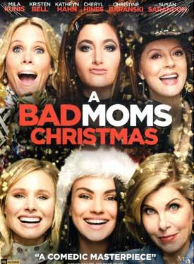 A Bad Moms Christmas DVD
