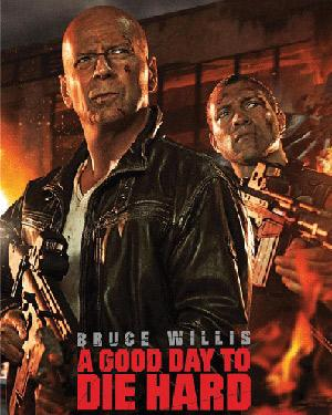 Die Hard 5-A Good Day to Die Hard poster