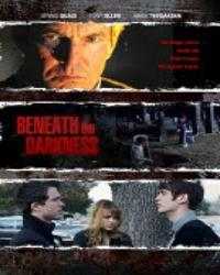 Beneath the Darkness  movie