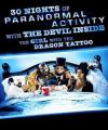 30 Nights Of Paranormal Activity With The Devil Inside The Girl With The Dragon Tattoo DVD