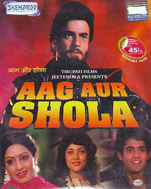 AAG AUR SHOLA  movie