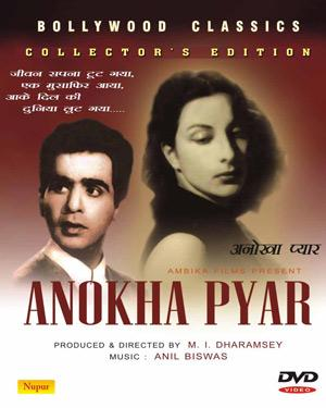 ANOKHA PYAR  movie