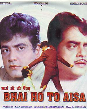 BHAI HO TO AISA  movie