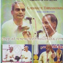 CHENNAIYIL THIRUVAIYARU HYDERABAD BROTHERS
