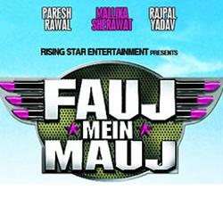 FAUJ MEIN MAUJ  movie