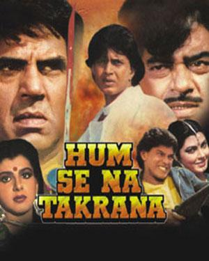 HUM SE NA TAKRANA  movie