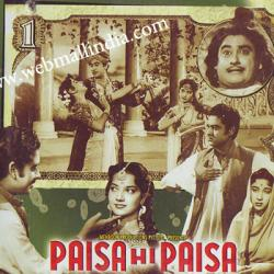 PAISA HI PAISA  movie