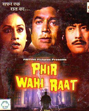 PHIR WAHI RAAT  movie
