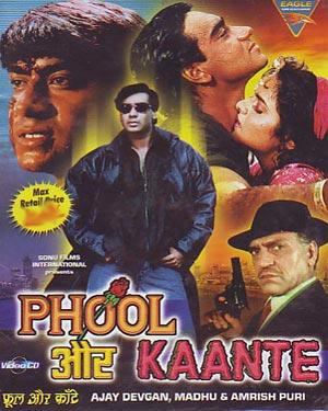 PHOOL AUR KAANTE  movie