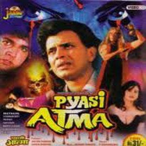 PYASI ATMA  movie