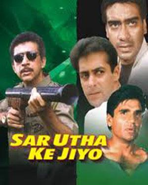 SAR UTHA KE JIYO  movie