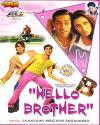 HELLO BROTHER VCD