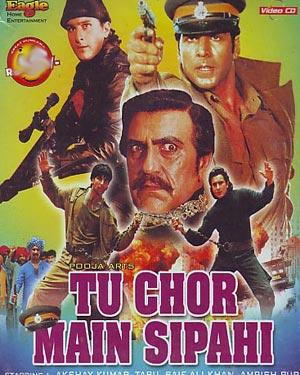 TU CHOR MAIN SIPAHI  movie