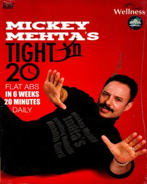 TIGHT IN 20 - FLAT ABS IN 6 WEEKS 20 MINUTES DAILY - BY MICKEY MEHTA DVD