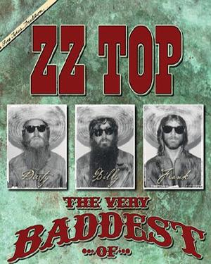 The Very Baddest Of ZZ Top poster