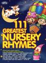 111 GREATEST NURSERY RHYMES ACD