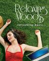 Relaxing Moods  - Refreshing Music ACD