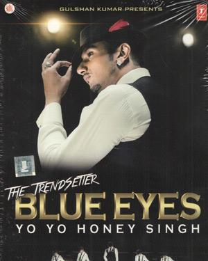BLUE EYES YO YO HONEY SINGH poster