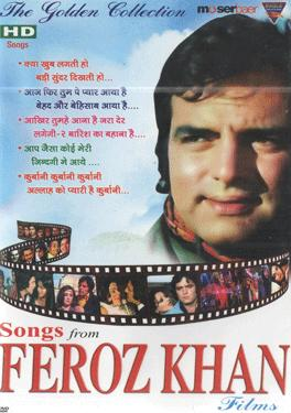 THE GOLDEN COLLECTION  BEST SONGS FROM FEROZ KHAN FILMS poster