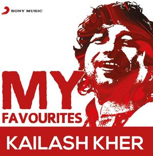 My Favourites – Kailash Kher poster