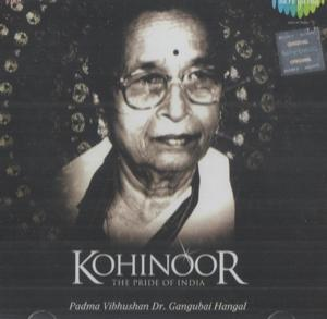 KOHINOOR THE PRIDE OF INDIA GANGUBAI HANGAL poster
