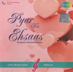 PYAR KA EHSAAS EVERGREEN ROMANTIC DUTS LATA & MUKESH  music