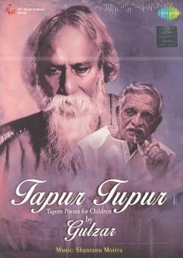 TAPUR TUPUR TAGORE POEMS FOR CHILDERS BY GULZAR poster