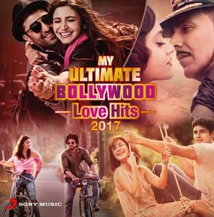 My Ultimate Bollywood Love Hits 2017  music