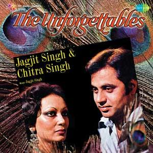 RECORD-THE UNFORGETTABLES -JAGJIT SINGH & CHITRA SINGH poster