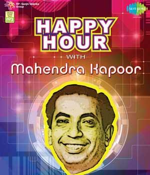 HAPPY HOUR WITH MAHENDRA KAPOOR poster