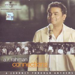 A R RAHMAN CONNECTIONS - A Journey Through Anthems  music