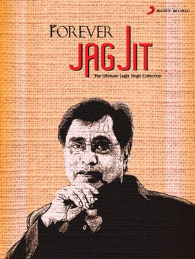 FOREVER JAGJIT SINGH - The Ultimate Jagjit Collection poster