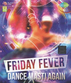 FRIDAY FEVER -DANCE MASTI AGAIN poster