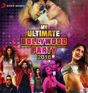 MY ULTIMATE BOLLYWOOD HOLI PARTY 2016  music