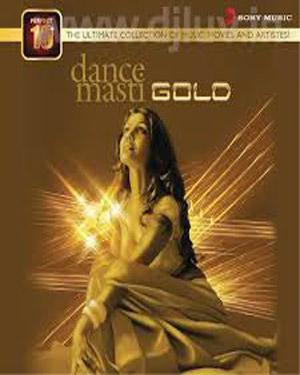 PERFECT 10: DANCE MASTI GOLD poster