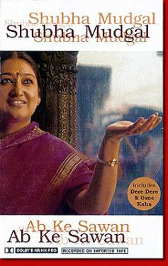 Ab Ke Sawan - Shubha Mudgal Indian Pop MP3 Songs Download