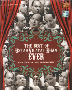 THE BEST OF USTAD VILAYAT KHAN EVER ACD