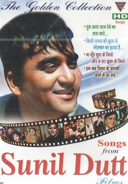 THE GOLDEN COLLECTION  SONGS FROM SUNIL DUTT poster
