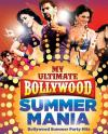 My Ultimate Bollywood Summer Mania ACD