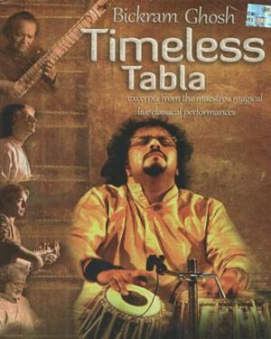 TIMELESS TABLA BICKRAM GHOSH ACD