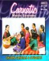 Carnatic Music Lesson - Vol - 1&2  ACD