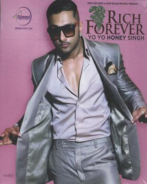 Rich Forever Yo Yo Honey Singh poster