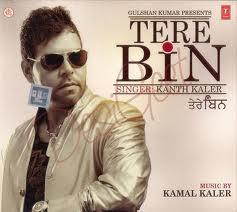 TERE BIN & OTHER HITS BY KANTH KALER poster