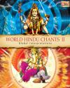 WORLD HINDU CHANTS II - Global Interpretations ACD