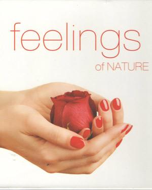 FEELINGS OF NATURE  non-film