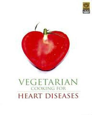 Vegetarian Cooking For Heart Diseases poster