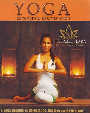 Yoga Recovery & Rejuvenation With Lara Dutta poster