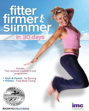 Fitter Firmer Slimmer in 30 Days poster
