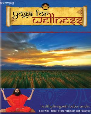 Yoga For Wellness - Live Well - Relief From Parkinson and Paralysis poster